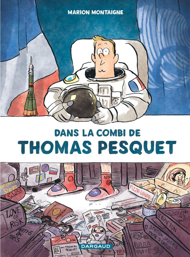 Dans la combi de Thomas Pesquet - éditions Dargaud